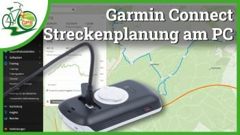 [Video] Garmin Connect Streckenplanung am Computer